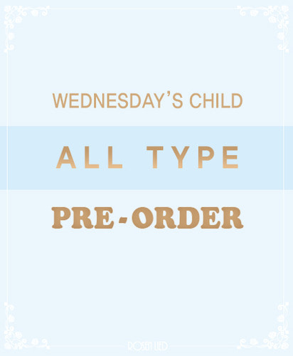 Wednesday's Child ALL TYPE Pre-Order